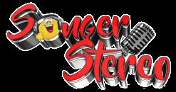 SONGER STEREO